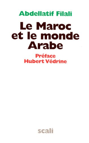 9782350122267: Le Maroc et le monde Arabe