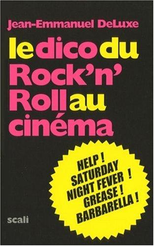 9782350122380: Le dico du rock'n'roll au cinéma