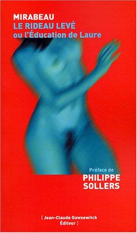 9782350130064: Le Rideau levé ou l'Education de Laure (French Edition)