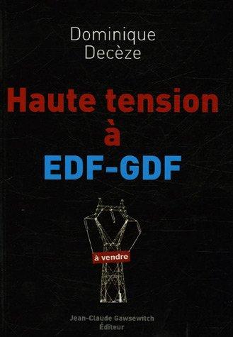 9782350130279: Haute tension à EDF-GDF (French Edition)