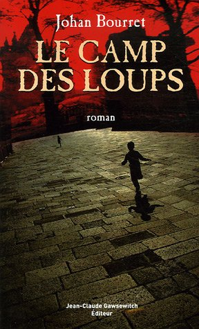 9782350130569: Le Camp des loups (French Edition)