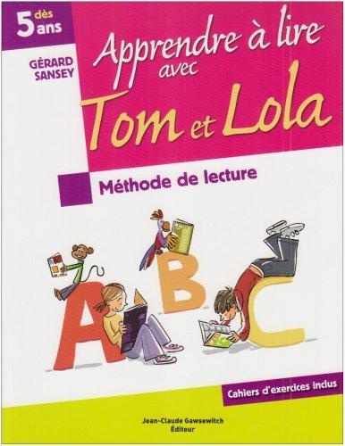 9782350130828: Apprendre à lire avec Tom et Lola (French Edition)