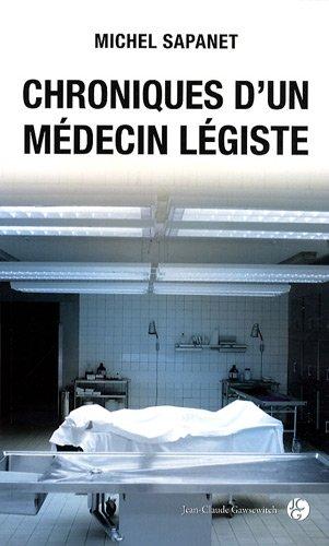 9782350131627: Chroniques d'un médecin légiste
