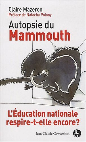 9782350132044: Autopsie du mammouth (French Edition)
