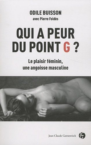 9782350132570: Qui a peur du point G ? (French Edition)
