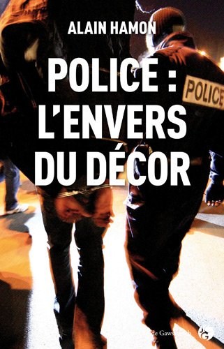 9782350133348: Police l'envers du décor