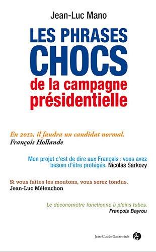 9782350133478: petites phrases et grandes idees de la campagne presidentielle