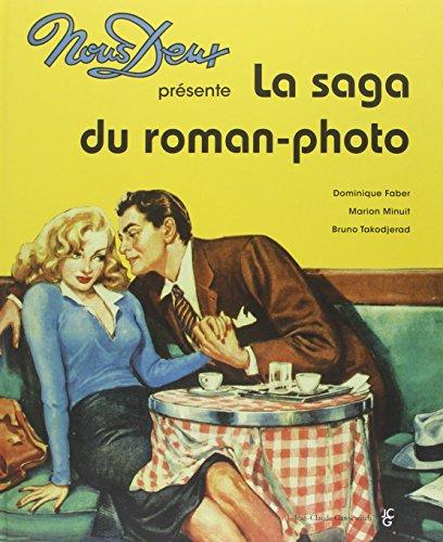 9782350133638: Nous Deux la Saga du Roman Photo