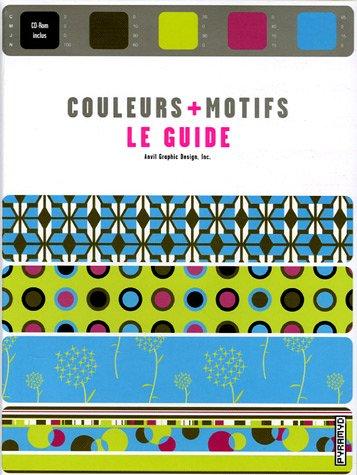 9782350170091: Couleurs + motifs : Le guide (1C�d�rom)