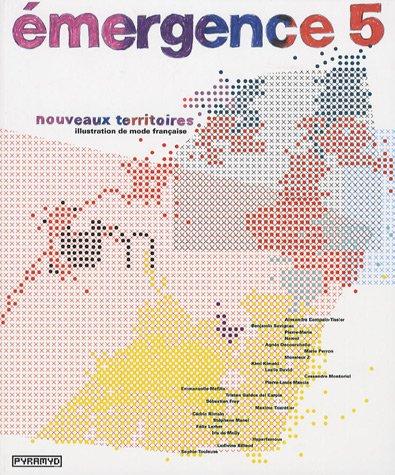 """""""émergence 5 ; nouveaux territoires. illustration de mode française"""": ..."""