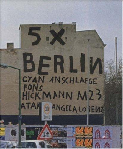 5 x berlin: Fons Hickmann et al.
