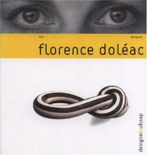 Florence Doleac - Design & Designer 051: Alexandra Midal