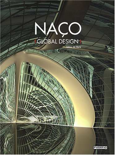 Naco: Global Design Gilles De Bure