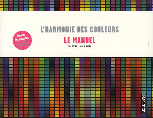 9782350171043: HARMONIE DES COULEURS (L') : LE MANUEL