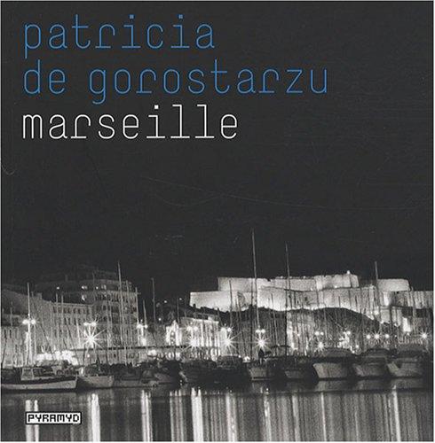 Marseille: Patricia de Gorostarzu