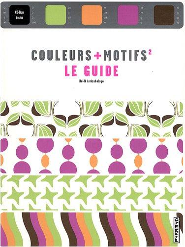 9782350171418: Couleurs + Motifs : Le guide (1C�d�rom)