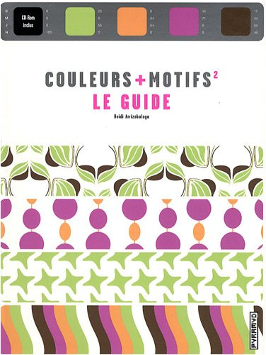 """couleurs + motifs² ; le guide"": Heidi Arrizabalaga"