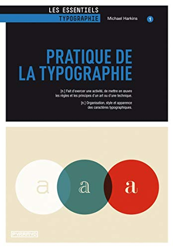 PRATIQUE DE LA TYPOGRAPHIE: HARKINS MICHAEL