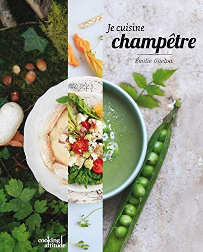 9782350172699: Je cuisine champêtre