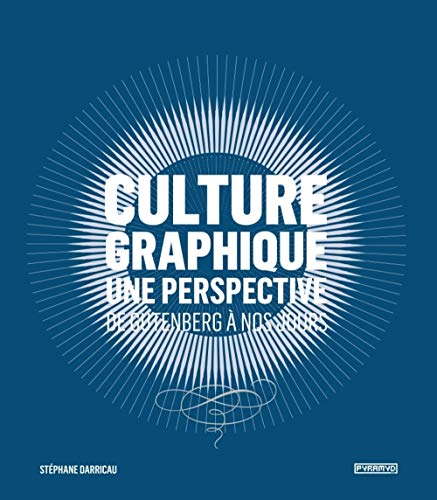 CULTURE GRAPHIQUE UNE PERSPECTIVE: DARRICAU STEPHANE