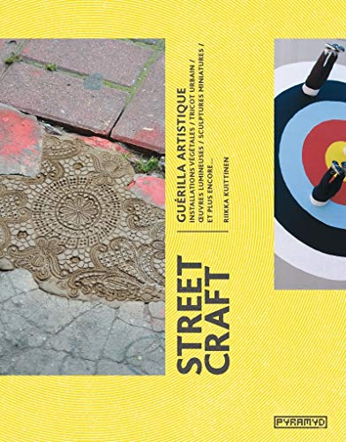 STREET CRAFT GUERILLA ARTISTIQUE: KUITTINEN RIIKKA
