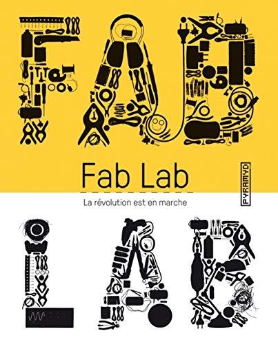 9782350173412: Fab Lab : la révolution est en marche