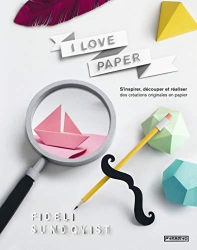 I LOVE PAPER: SUNDQVIST FIDELI