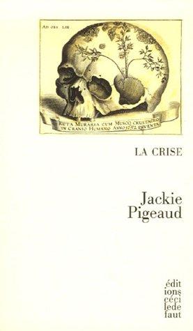 CRISE -LA-: PIGEAUD JACKIE