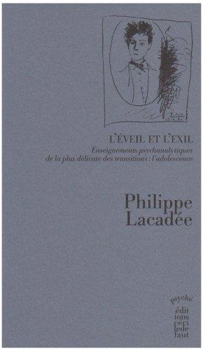 9782350180557: L'�veil et l'exil : Enseignements psychanalytiques de la plus d�licate des transitions : l'adolescence