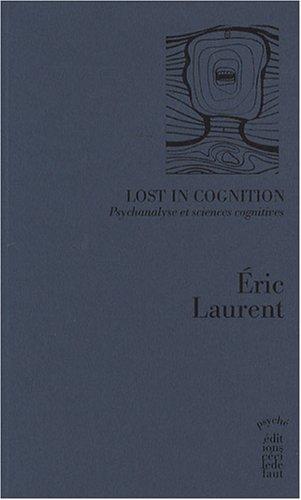 9782350180571: Lost in Cognition : Psychanalyse et sciences cognitives
