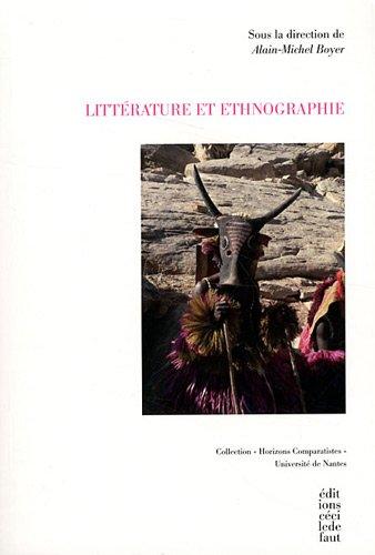 Littérature et ethnographie: Boyer Alain Michel