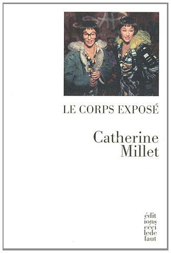 Le corps exposé Intérieur extérieur: Millet Catherine