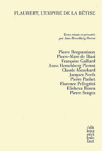 9782350183121: Flaubert, l'empire de la bêtise