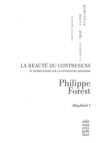9782350183190: Allaphbed : Tome 1, La beaut� du contresens et autres essais sur la litt�rature japonaise