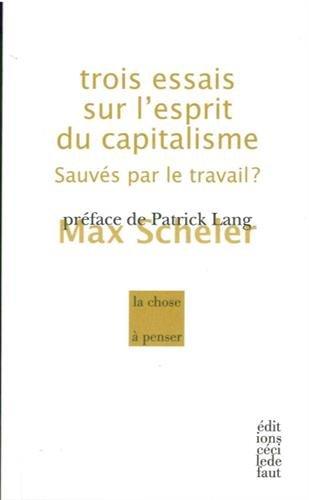 9782350183572: Trois essais sur l'esprit du capitalisme