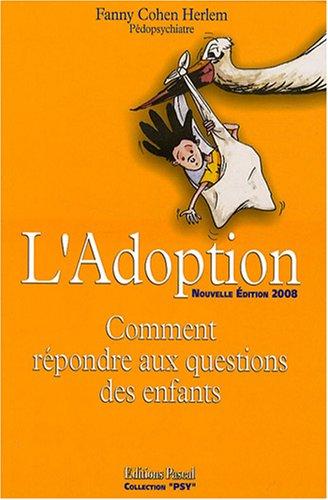 9782350190440: L'Adoption : Comment répondre aux questions des enfants