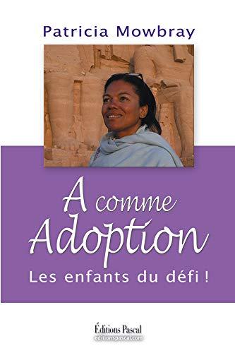 A comme Adoption: Patricia Mowbray