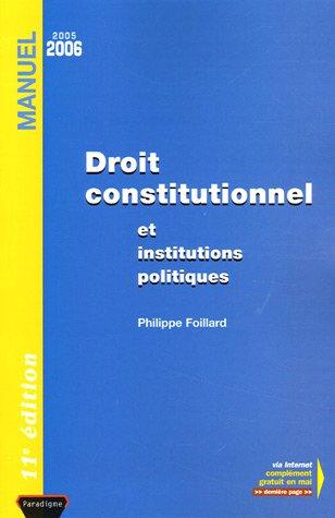 9782350200125: Droit constitutionnel et institutions politiques : Edition 2005-2006