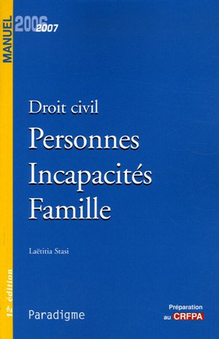 9782350200217: Droit civil : Personnes Incapacit�s Famille, �dition 2006-2007