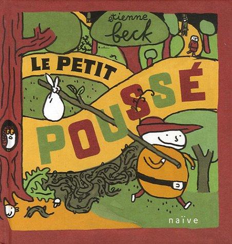 9782350210476: Le Petit Poussé (French Edition)