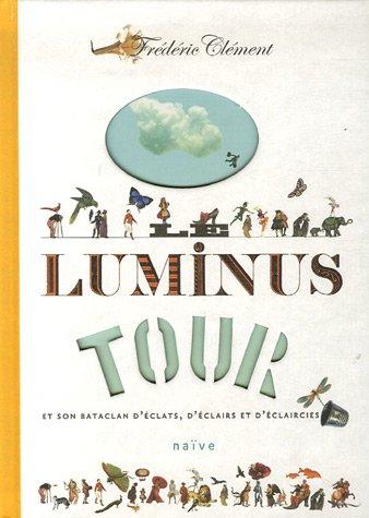 9782350210551: Le luminus tour (French Edition)