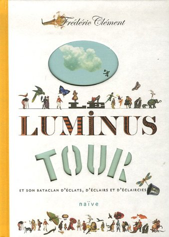 Le luminus tour (French Edition) (2350210553) by [???]