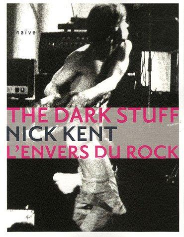 9782350210735: The Dark Stuff : L'envers du rock