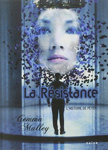 9782350211664: La Résistance : L'histoire de Peter