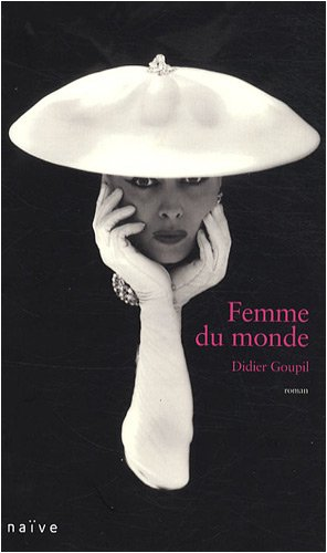 FEMME DU MONDE: GOUPIL