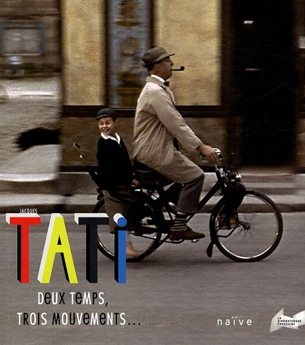 Jacques Tati (French Edition): Stéphane Goudet
