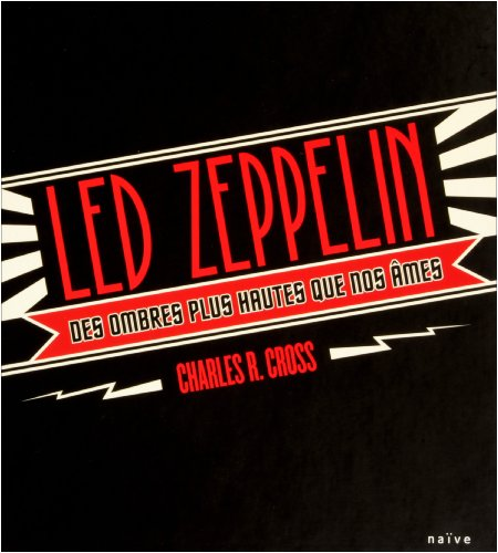 9782350211916: Led Zeppelin : Des ombres plus hautes que nos âmes (1CD audio)