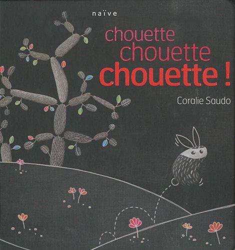CHOUETTE, CHOUETTE, CHOUETTE: SAUDO CORALIE