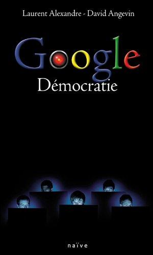 9782350212364: Google Démocratie