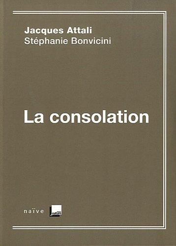 la consolation: Jacques Attali